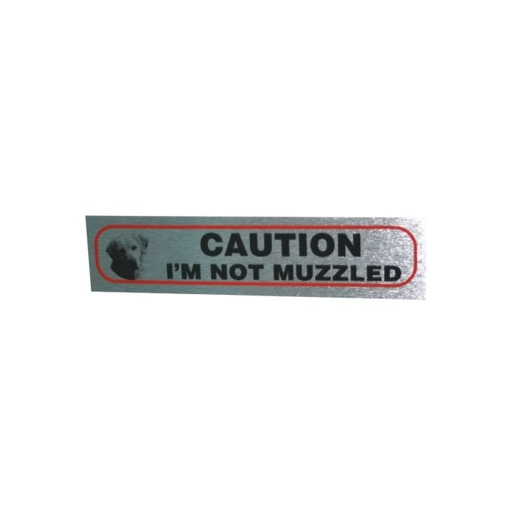 Classic Sign & Design Caution Im Not Muzzled Brushed Metal Sticker