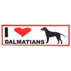 Classic Sign & Design Self Adhesive Quality Vinyl I Love My Dalmations Dog Sign Sticker