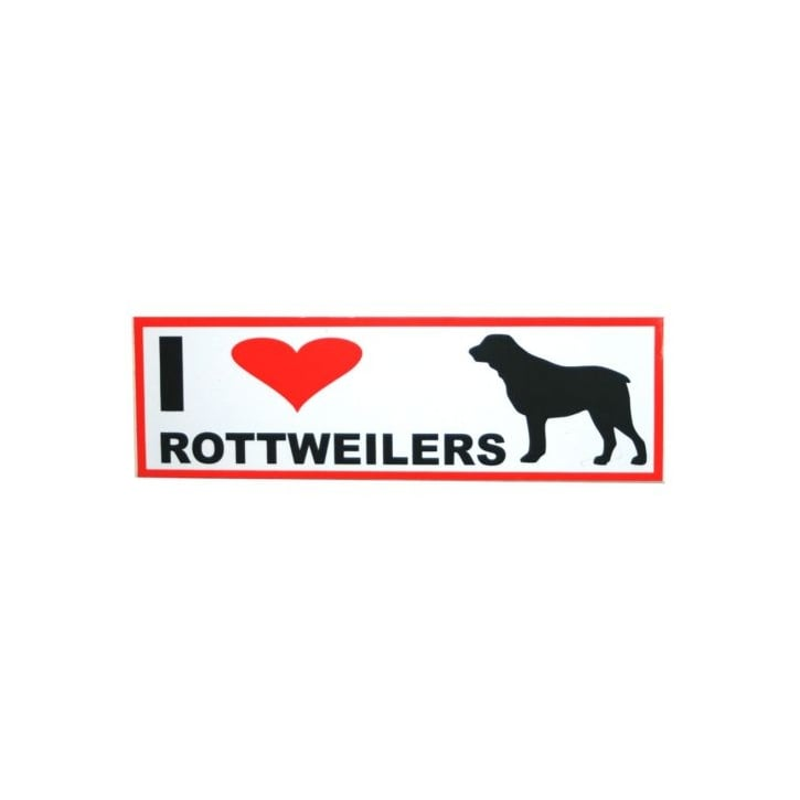 Classic Sign & Design Self Adhesive Quality Vinyl I Love My Rottweillers Dog Sign Sticker