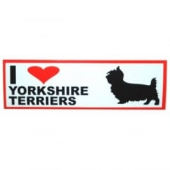 Classic Sign & Design Self Adhesive Quality Vinyl I Love My Yorkshire Terriers Dog Sign Sticker